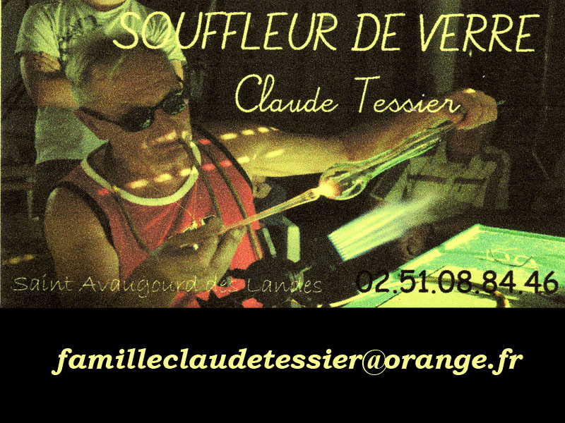 Claude TESSIER, souffleur de verre